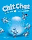 Shipton, Paul, Strange, Derek - Chit Chat: Activity Book Level 1 (French Edition) - 9780194378277 - V9780194378277
