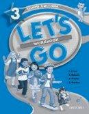 Nakata, Ritsuko, Frazier, Karen, Hoskins, Barbara, Graham, Carolyn - Let's Go 3 Workbook - 9780194394550 - V9780194394550