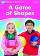 Lindop, Christine - Dolphin Readers: Starter Level: 175-Word Vocabulary A Game of Shapes - 9780194400800 - V9780194400800