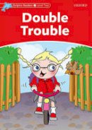 Wright, Craig - Dolphin Readers: Level 1: 275-Word Vocabulary Double Trouble (Dolphin Readers: Level 2) - 9780194400916 - V9780194400916