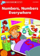 Northcott, Richard - Dolphin Readers: Level 2: 425-Word Vocabulary Numbers, Numbers Everywhere - 9780194400985 - V9780194400985