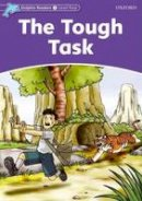 Wright, Craig - Dolphin Readers: Level 4: 625-Word Vocabulary The Tough Task - 9780194401074 - V9780194401074