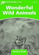 Wright Craig - Dolphin Readers: Level 3: 525-Word Vocabulary Wonderful Wild Animals Activity Book - 9780194401654 - V9780194401654