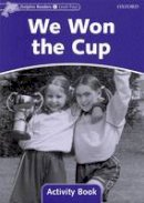 Wright Craig - Dolphin Readers: Level 4: 625-Word Vocabulary We Won the Cup Activity Book - 9780194401708 - V9780194401708