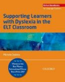 Daloiso, Michele - Supporting Learners with Dyslexia in the Elt Classroom - 9780194403320 - V9780194403320