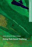 Willis, Dave; Willis, Jane - Doing Task-based Teaching - 9780194422109 - V9780194422109