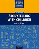 Wright, Andrew (Kings College London, UK) - Storytelling with Children - 9780194425810 - V9780194425810