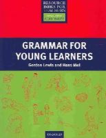 Lewis, Gordon, Mol, Hans - Grammar for Young Learners (Resource Books for Teachers) - 9780194425896 - V9780194425896