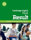 Varios - Cambridge English: First Result: Student's Book and Online Practice Pack - 9780194511926 - V9780194511926