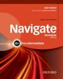 Hudson, Jane - Navigate: B1 Pre-intermediate: Workbook with CD (with key) - 9780194566537 - V9780194566537
