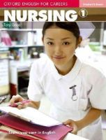 Grice, Tony; Meehan, Antoniette - Oxford English for Careers: Nursing 1: Student's Book - 9780194569774 - V9780194569774
