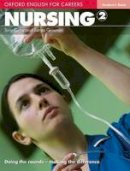 Grice, Tony; Greenan, James - Oxford English for Careers: Nursing 2: Student's Book - 9780194569880 - V9780194569880