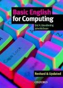 Glendinning, Eric H.; McEwan, John - Basic English for Computing - 9780194574709 - V9780194574709