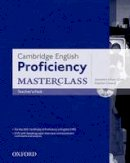 - - Cambridge English: Proficiency (CPE) Masterclass: Teacher's Pack - 9780194705257 - V9780194705257