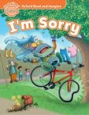Shipton, Paul - Oxford Read and Imagine: Beginner: I'm Sorry - 9780194722247 - V9780194722247