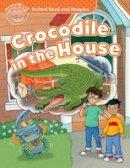 Shipton, Paul - Oxford Read & Imagine: Beginner: Crocodile in the House - 9780194722285 - V9780194722285