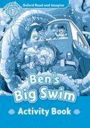 Shipton, Paul - Oxford Read and Imagine: Level 1: Ben's Big Swim Activity Book - 9780194722438 - V9780194722438
