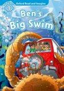 Shipton, Paul - Oxford Read and Imagine: Level 1: Ben's Big Swim - 9780194722674 - V9780194722674