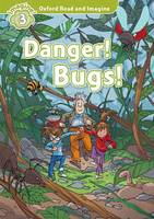 Shipton, Paul - Oxford Read & Imagine: Level 3: Danger! Bugs! - 9780194723299 - V9780194723299