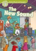 Shipton, Paul - Oxford Read & Imagine: Level 3: The New Sound - 9780194723336 - V9780194723336
