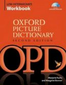 Fuchs, Marjorie, Bonner, Margaret, Adelson-Goldstein, Jayme - Oxford Picture Dictionary Low Intermediate Workbook: Vocabulary reinforcement Activity Book with Audio CDs (Oxford Picture Dictionary 2e) - 9780194740487 - V9780194740487