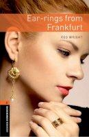 Wright, Reg - Ear-rings from Frankfurt - 9780194790598 - V9780194790598