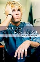 Mark, Jan - Too Old to Rock and Roll and Other Stories - 9780194790741 - V9780194790741