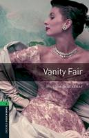 Thackeray, William - Oxford Bookworms Library: Vanity Fair: Level 6: 2,500 Word Vocabulary (Oxford Bookworms; Stage 6) - 9780194792691 - V9780194792691