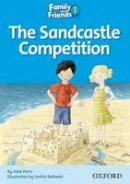 Penn, Julie - Family and Friends Readers 1: The Sandcastle Competition - 9780194802536 - V9780194802536