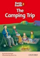 Simmons Naomi - Family and Friends Readers 2: The Camping Trip - 9780194802581 - V9780194802581