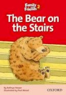 Simmons Naomi - Family and Friends Readers 2: The Bear on the Stairs - 9780194802598 - V9780194802598