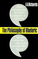 Richards, I. A. - The Philosophy of Rhetoric - 9780195007152 - V9780195007152