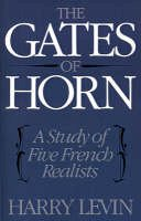 Levin, Harry - The Gates of Horn. A Study of Five French Realists.  - 9780195007275 - V9780195007275