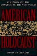 Stannard, David E. - American Holocaust - 9780195085570 - V9780195085570