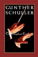 Schuller, Gunther - The Compleat Conductor - 9780195126617 - V9780195126617