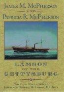 - Lamson of the Gettysburg: The Civil War Letters of Lieutenant Roswell H. Lamson, U.S. Navy - 9780195130935 - KTG0005947