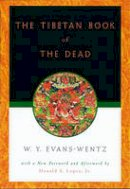 - The Tibetan Book of the Dead: Or the After-Death Experiences on the Bardo Plane, according to Lama Kazi Dawa-Samdup's English Rendering - 9780195133127 - V9780195133127