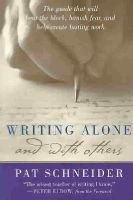 Schneider, Pat - Writing Alone and with Others - 9780195165739 - V9780195165739