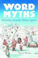 Wilton, David. Illus: Brunetti, Ivan - Word Myths - 9780195172843 - V9780195172843
