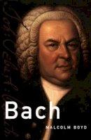 Boyd, Malcolm - Bach - 9780195307719 - V9780195307719