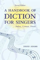 Adams, David - Handbook of Diction for Singers - 9780195325591 - V9780195325591
