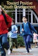 - Toward Positive Youth Development - 9780195327892 - V9780195327892