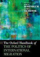 - The Oxford Handbook of the Politics of International Migration - 9780195337228 - V9780195337228