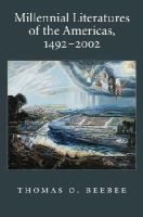 Beebee, Thomas O. - Millennial Literatures of the Americas, 1492-2002 (Imagining The Americas) - 9780195339383 - KEX0212868