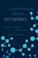 Kadushin, Charles - Understanding Social Networks - 9780195379471 - V9780195379471