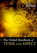 - The Oxford Handbook of Tense and Aspect - 9780195381979 - V9780195381979