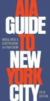 White, Norval; Willensky, Elliot; Leadon, Fran - AIA Guide to New York City - 9780195383867 - V9780195383867