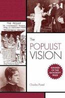 Postel, Charles - The Populist Vision - 9780195384710 - V9780195384710