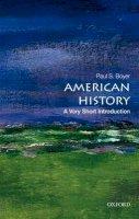 Boyer, Paul S. - American History: A Very Short Introduction (Very Short Introductions) - 9780195389142 - V9780195389142