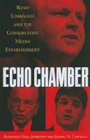 Jamieson, Kathleen Hall; Cappella, Joseph N. - Echo Chamber - 9780195398601 - V9780195398601